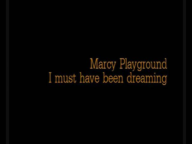 marcy-playground-i-must-have-been-dreaming-w-lyrics-ollestark