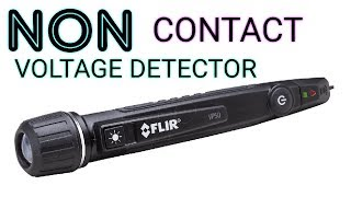 Flir vp 52 NCVD, how to properly used a non contact voltage detector.