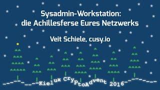Sysadmin-Workstation: Die Achillesferse Eures Netzwerks [CryptoAdvent 2016]