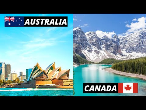 Living In AUSTRALIA Vs. CANADA   COMPARING 2 Not-So-Similar Countries