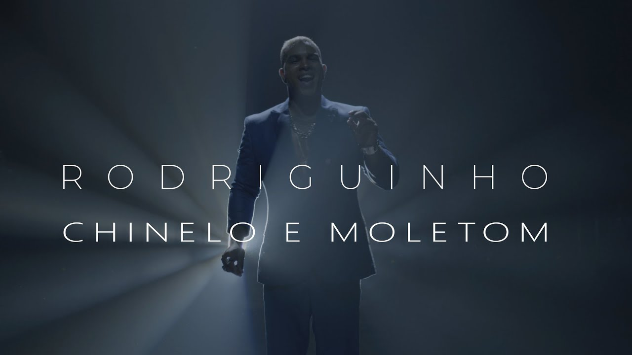 Rodriguinho - Chinelo e Moletom (Clipe Oficial)