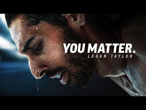 YOU MATTER - Powerful Motivational Speech