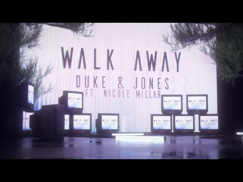 Duke & Jones & Nicole Millar – Walk Away