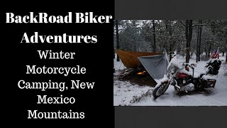 Winter Motorcycle Camping, New Mexico Mountains, December, 2018