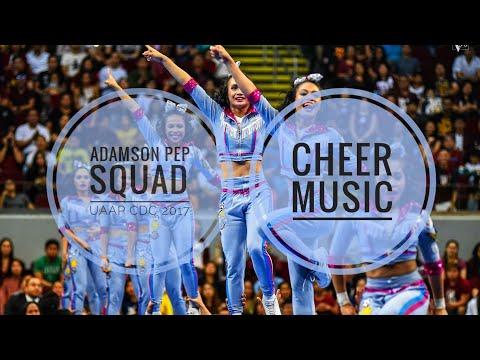Adamson Pep Squad CHEER MUSIC  UAAP CDC 2017