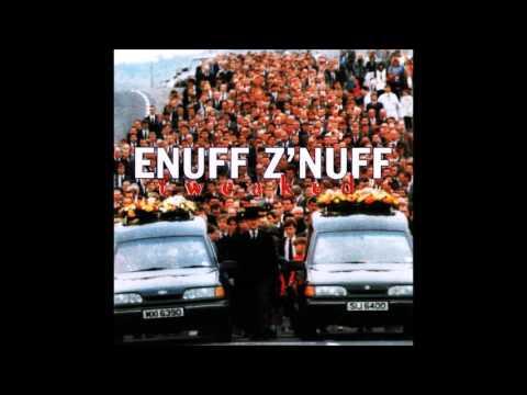 Enuff Z'Nuff - Tweaked (Full Album)