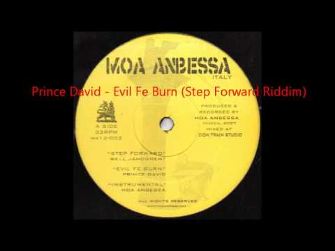 Prince David - Evil Fe Burn (Step Forward Riddim) MOA ANBESSA PROD