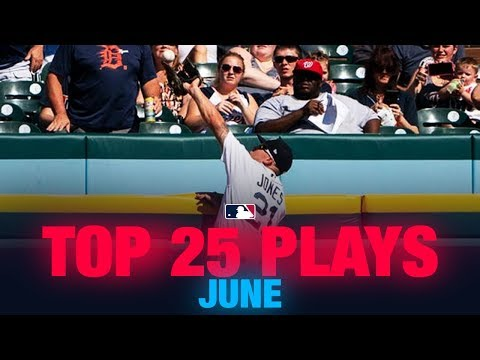 Top 25 Plays of the Month – June | MLB Highlights