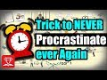 STOP Procrastinating With This Little Trick (5 Second Trick)