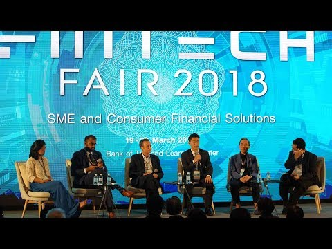 Bangkok Fintech Fair 2018 : Panel Discussion 2