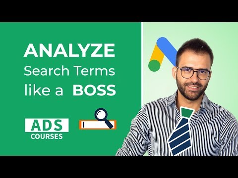 Google Ads Search Terms Report Analysis Like A Boss