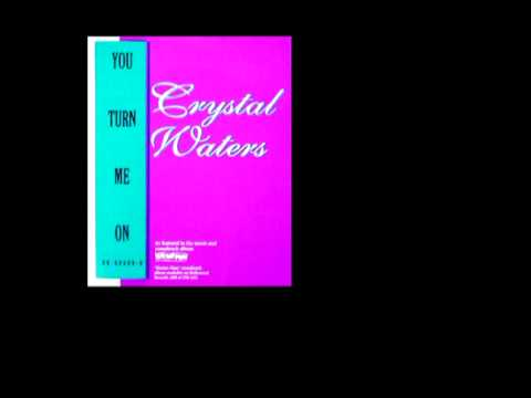 crystal waters - you turn me on (12 vocal mix)