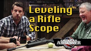 American Airgunner Round Table on How to Level an air rifle Scope w...