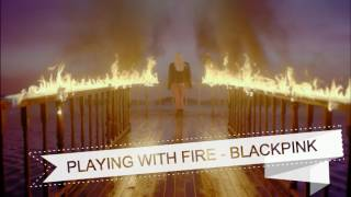Download PLAYING WITH FIRE - BLACKPINK (Empty Arena) MP3