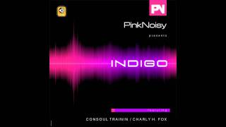 Pink Noisy - Indigo
