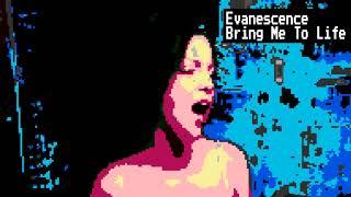 Evanescence - Bring Me To Life (8 Bit Raxlen Slice Chiptune Remix)