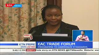 EAC trade forum underway in Nairobi