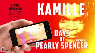 Days of Pearly Spencer -  Kamille (Revival)