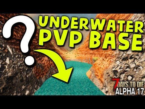 HIDDEN UNDERWATER PVP BASE In ALPHA 17 | 7 Days To Die (2019 Alpha 17.1 B9)