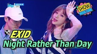 hot exid night rather than day 이엑스아이디 낮보다는 밤 show music core 20170422