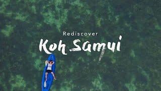 Rediscover Koh Samui