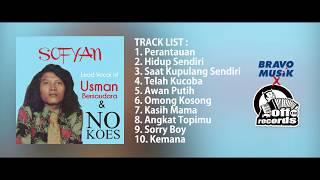 Download lagu Sofyan - Lead Vocal Of Usman Bersaudara & No Koes ( Full Album )