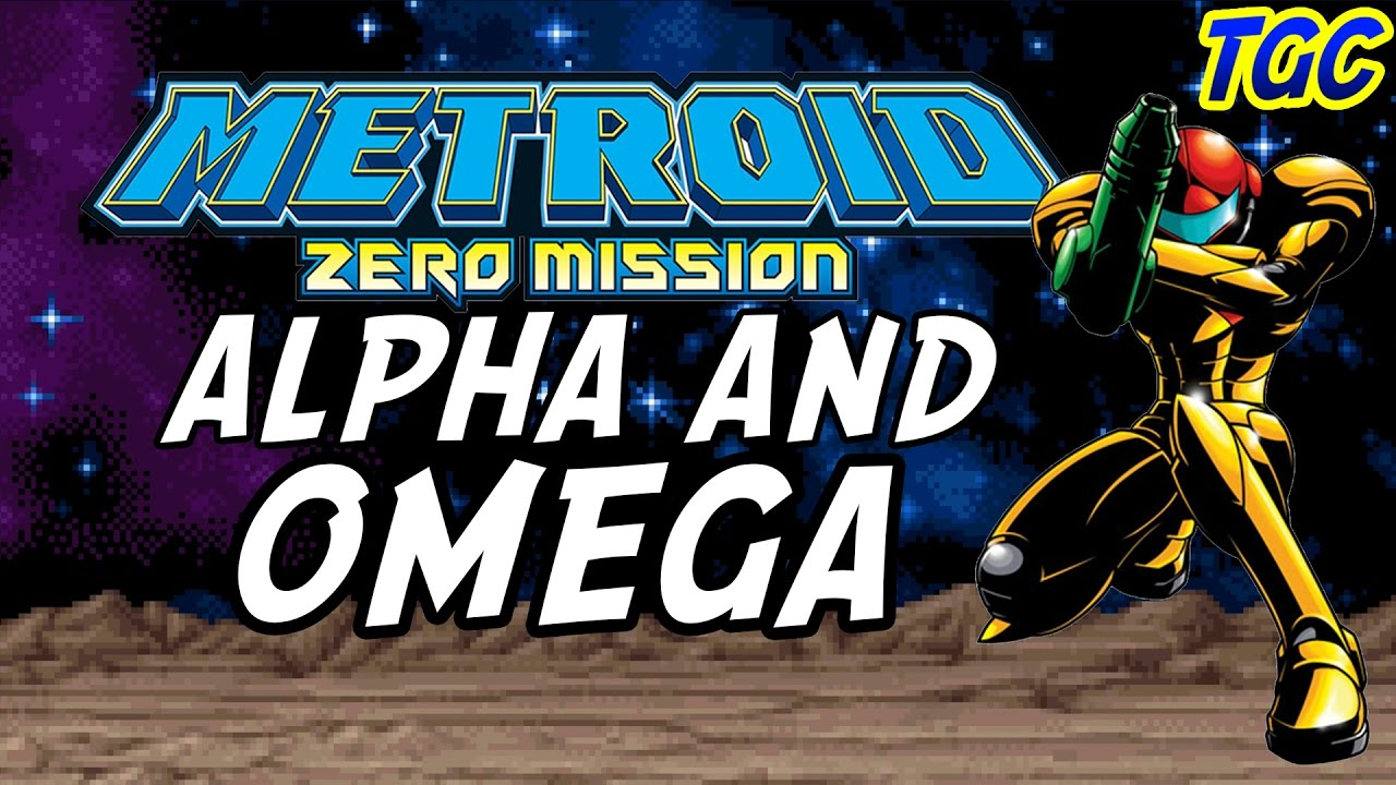 Metroid Zero Mission - Alpha and Omega | GEEK CRITIQUE