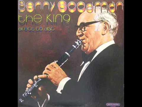 Benny Goodman The King Direct to Disc
