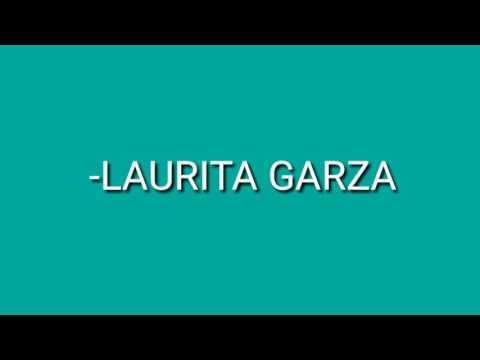 LAURITA GARZA-LALO MORA-(LETRA)