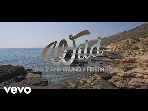 Diaz & Bruno, F1rstman - Wild (Official Video)