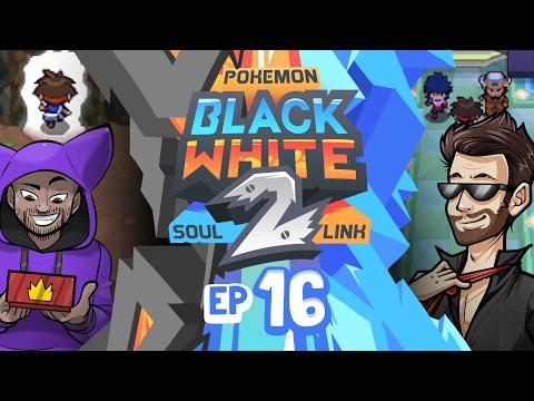Pokémon Black 2 & White 2 Randomized Soul Link Nuzlocke w/ TheKingNappy #16 | THE EPIPHANY!