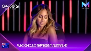 Eurovision 2018 - Who should represent Australia?