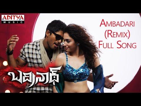 Ambadari Remix Full Song || Badrenath Movie || Allu Arjun, Tamanna