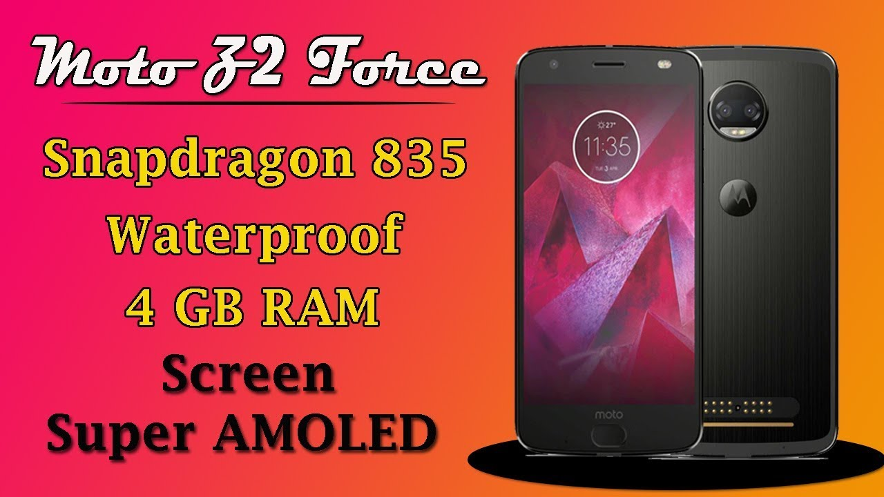 hot sale online 86d01 46f10 Moto Z2 Force with Snapdragon 835 ! Waterproof ! 4 GB RAM !