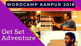 Word Camp Kanpur 2018 | Event Cover | Get Set Adventure | ( Video II )
