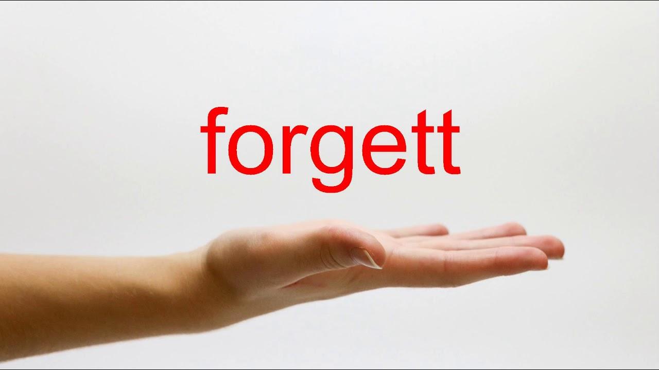 Forgett