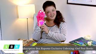 Subscription Box Reporter Exclusive Unboxing: Owl Post Books