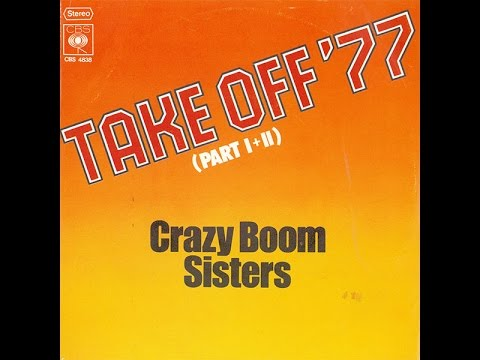 Crazy Boom Sisters - Take off '77 (disco)