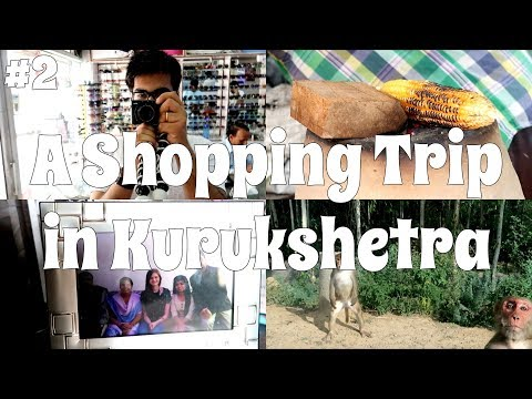 A Shopping Trip in Kurukshetra: Indian Vlogs #2