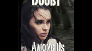 Book trailer: Doubt, Among Us Trilogy 1