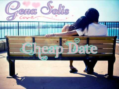 Cheap date (Cover) - Gena Solis
