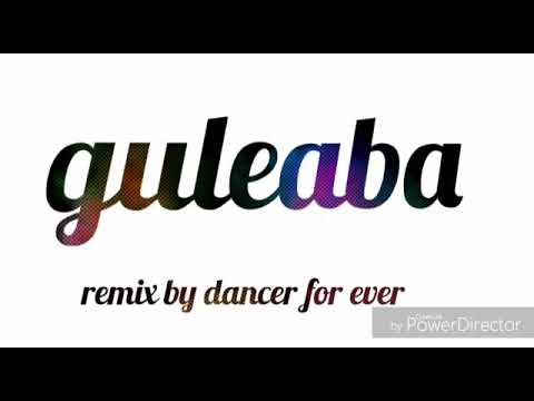 Guleba remix by dance for ever