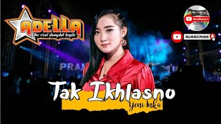 Download lagu TAK IKHLASNO YENI INKA ADELLA Live Medangan Benjeng Gresik