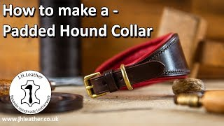 How to Pad Leather - Padded Hound Dog Collar Tutorial