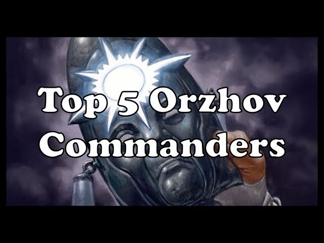 Best In The Multiverse Top 5 Orzhov Commanders With all that murder value and minion support, i think she'll make a solid guild leader and an even better general. top 5 orzhov commanders