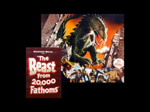 The Beast From 20,000 Fathoms (1953) ~  music by David Buttolph