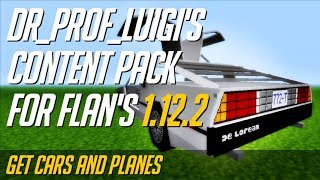 How to get Flan's Content Packs in Minecraft 1.12.2 - download install Dr_prof_Luigi's Content Pack