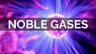 Group 18 The Noble Gases