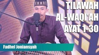 MERDU! Surat Al-Waqiah Ayat 1- 30 oleh Qari Fadhil Joniansyah