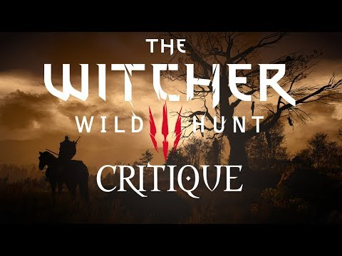 The Witcher 3 Critique - The Law of Surprise